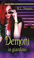 Demoni in giardino (Monster Haven, #5)