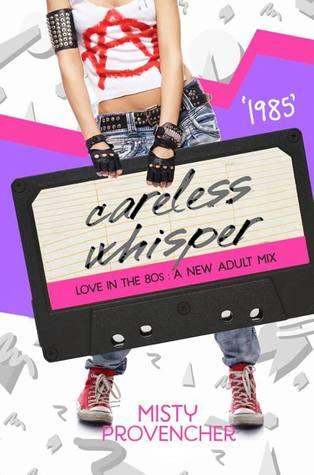 1985: Careless Whisper (Love in the 80s #6)
