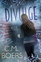 Divulge (The Obscured Series #2)