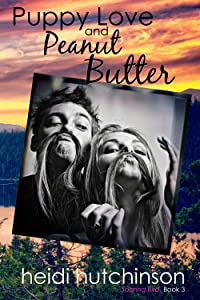 Puppy Love and Peanut Butter (Soaring Bird #3)