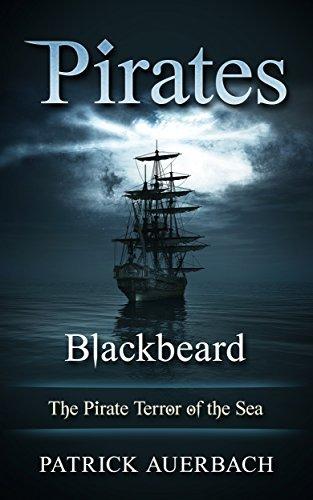 Pirates: Blackbeard - The Pirate Terror of the Sea