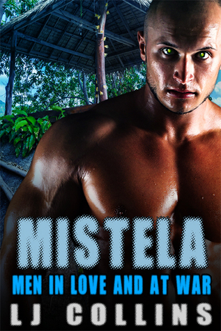 Mistela (Men In Love and at War #1)