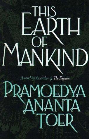 Bumi Manusia by Pramoedya Ananta Toer