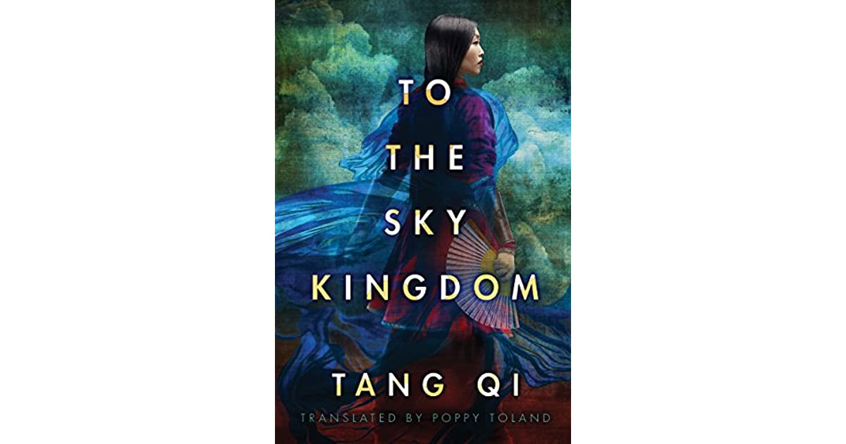 To the Sky Kingdom by Tang Qi