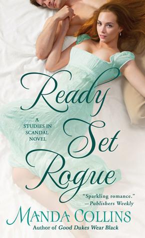 Ready Set Rogue (Studies in Scandal, #1)