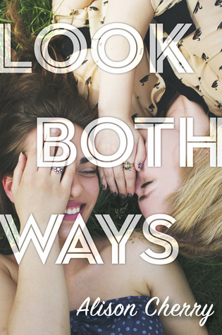 Look Both Ways by Alison Cherry