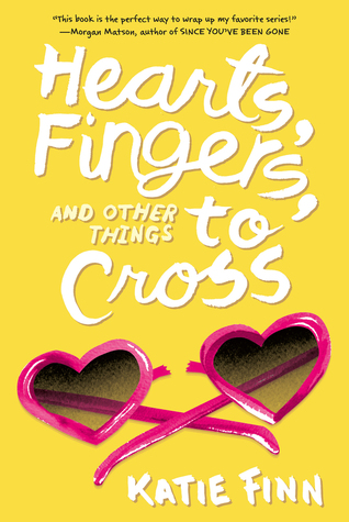 Hearts, Fingers, and Other Things to Cross (Broken Hearts & Revenge, #3)