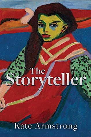 The Storyteller by Kate  Armstrong