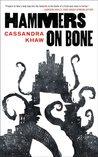 Hammers on Bone (Persons Non Grata, #1)