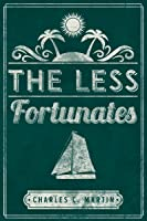 The Less Fortunates
