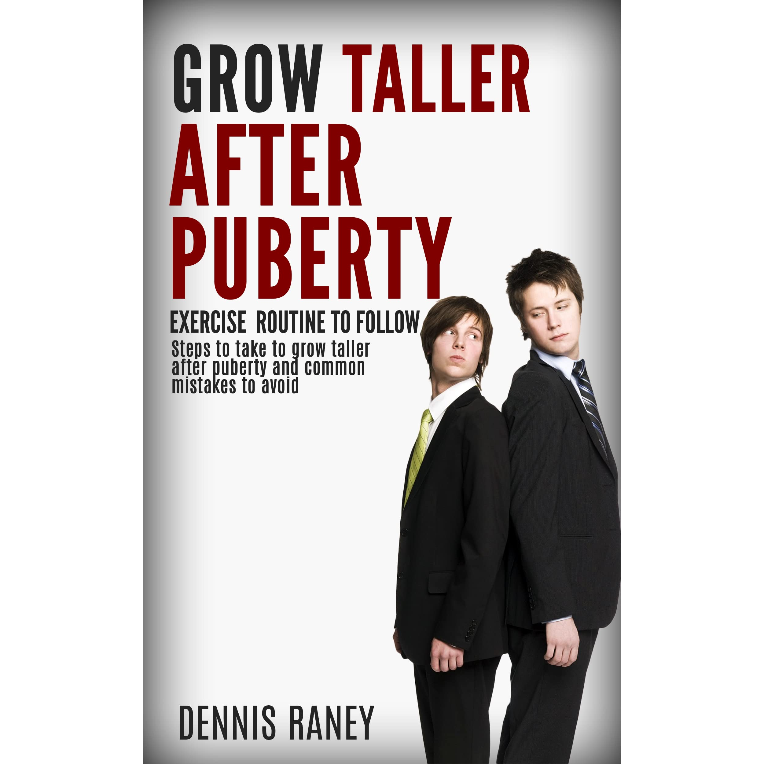Grow Taller After Puberty Ebook