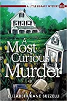 A Most Curious Murder (Little Library Mystery #1)