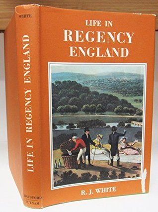 Life in Regency England