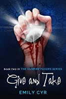 Give and Take (Vampire Favors, #2)
