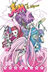 Jem and the Holograms Vol. 1 by Kelly Thompson