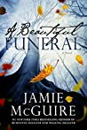 A Beautiful Funeral (The Maddox Brothers, #5)