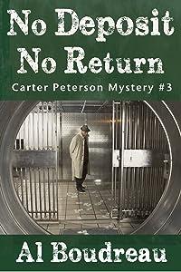 No Deposit No Return (Carter Peterson #3)