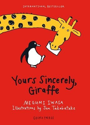Yours Sincerely, Giraffe Megumi Iwasa