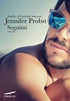 Seguimi (Quinn and James, #1)