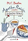 Agatha Raisin enquête - La quiche fatale by M.C. Beaton