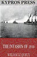 The Invasion of 1910