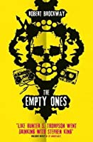 The Empty Ones