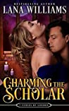 Charming the Scholar (The Seven Curses of London, #2)