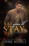 Say You'll Stay (The Hennington Brothers, #1)