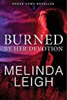Burned by Her Devotion (Rogue Vows, #2)