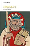 Edward I: A New King Arthur?