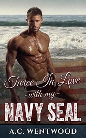 Twice In Love With My Navy SEAL