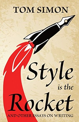 Style is the Rocket by Tom Simon
