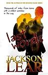 Last Words by Jackson Lear