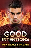 Good Intentions (The Road to Salvation #3)