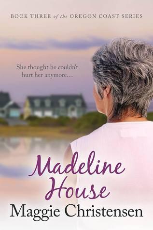 Madeline House (The Oregon Coast Series #3)