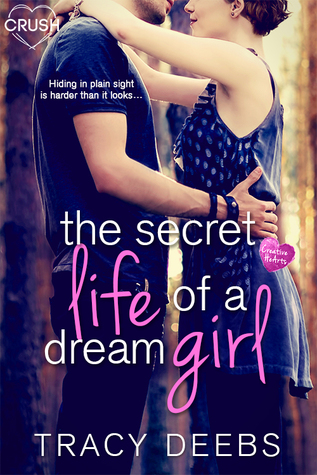 The Secret Life of a Dream Girl (Creative HeArts, #4; Dahlia and Keegan, #1)