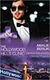Taming Hollywood's Ultimate Playboy (The Hollywood Hills Clinic #7)