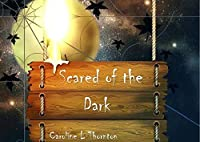 Scared of the Dark: New version coming soon
