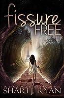 Fissure Free (Schasm, #2)