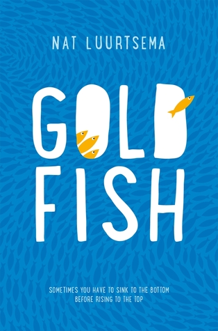 Goldfish (Girl out of Water, #1)