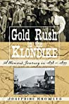 Gold Rush in the Klondike: A Woman's Journey in 1898-1920