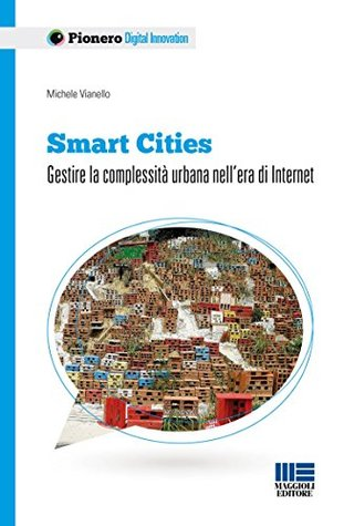 Smart Cities by Michele Vianello