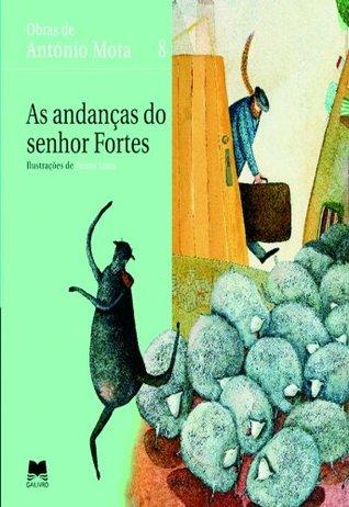 As Andanças Do Senhor Fortes (Portuguese Edition)