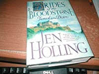 Tamed by Your Desire (Brides of the Bloodstone, Vol. 2)