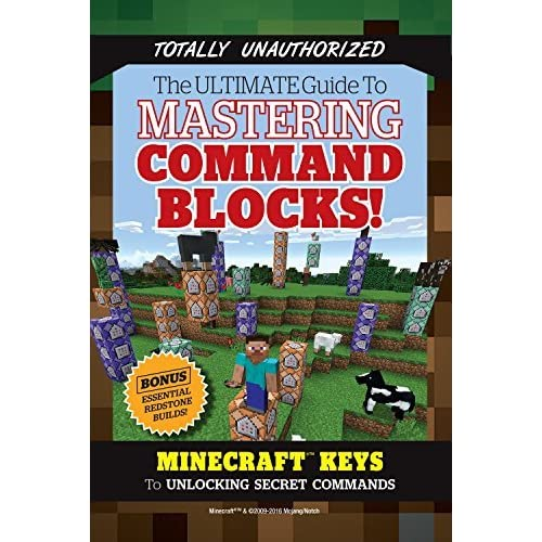 Ultimate Guide to Mastering Command Blocks!: Minecraft Keys