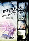 Bourbon on the Rocks (Bourbon Series Standalone)