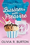 Business With Pleasure (Empathy in the PPNW #2)