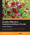 Gradle Effective Implementations Guide - Second Edition