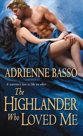 The Highlander Who Loved Me (The McKennas, #1)
