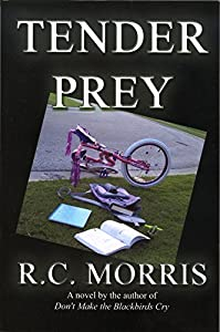 Tender Prey: A Novel
